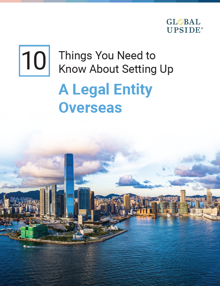 Top ten things you need to know before setting up a legal entity overseas